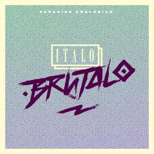 Italo Brutalo - Paradiso Analogico - MAstering