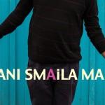Dani Male - SMAiLA (2014)